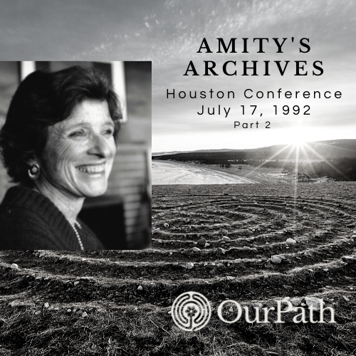 Amity's Archives Houston Conference 1992 Part 2